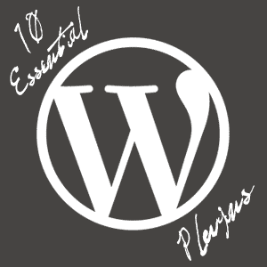 10 Essential WordPress Plugins