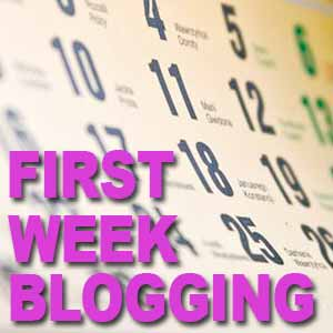 7 Step Plan For Your First Week Blogging