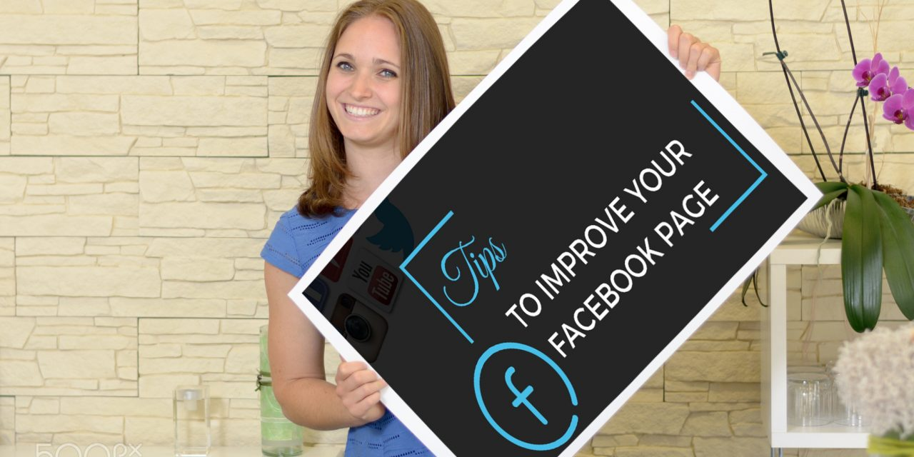 Tips for improving your Facebook page